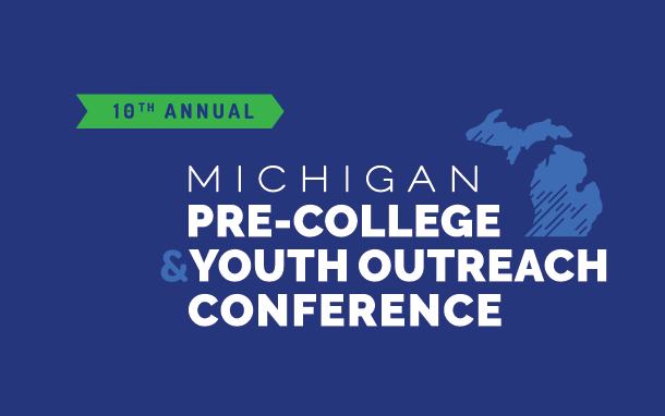 Michigan Pre-College and Youth Outreach Conference